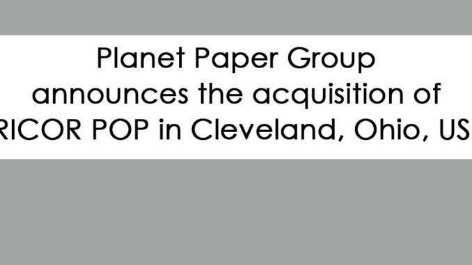 Planet Paper Group Acquires TRICOR POP